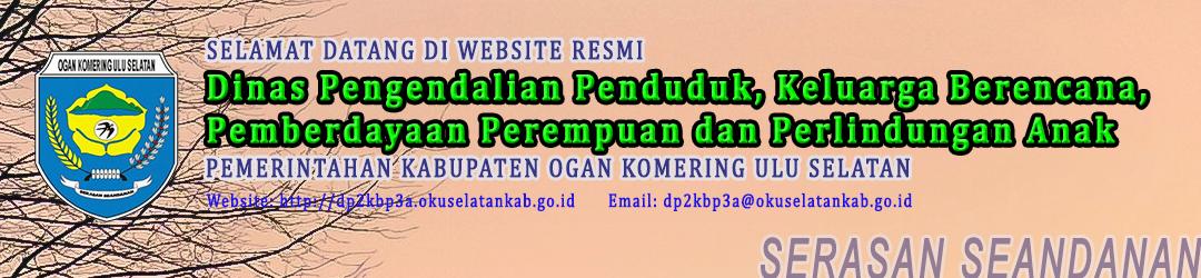 Portal Resmi Dinas Pengendalian Penduduk, Keluarga Berencana, Pemberdayaan Perempuan dan Perlindungan Anak Pemerintah Kabupaten OKU Selatan